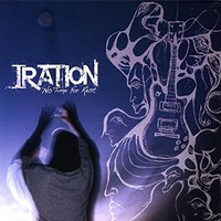 Iration, No Time For Rest