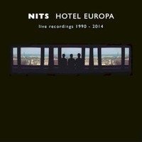 Nits, Hotel Europa: Live Recordings 1990-2014