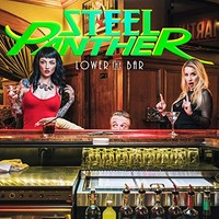 Steel Panther, Lower The Bar