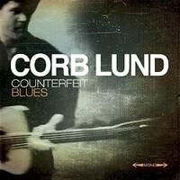 Corb Lund, Counterfeit Blues