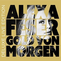 Alexa Feser, Gold von Morgen