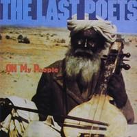 The Last Poets, Oh My People