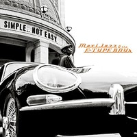 Maxi Jazz & The E-Type Boys, Simple..Not Easy
