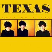 Texas, Jump On Board