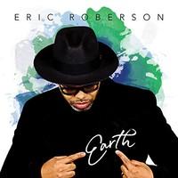 Eric Roberson, Earth