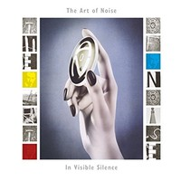 Art of Noise, In Visible Silence (Deluxe Edition)