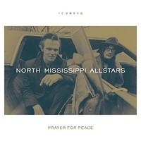 North Mississippi Allstars, Prayer for Peace