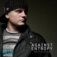 Nate James, Against Entropy