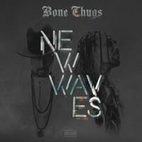 Bone Thugs-n-Harmony, New Waves