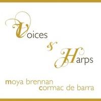 Moya Brennan & Cormac De Barra, Voices & Harps