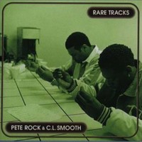 Pete Rock & C.L. Smooth, Rare Tracks