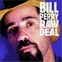 Bill Perry, Raw Deal