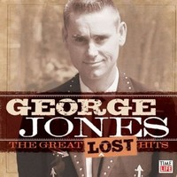 George Jones, The Great Lost Hits