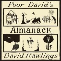 David Rawlings, Poor David's Almanack