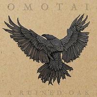 Omotai, A Ruined Oak