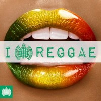 Various Artists, Ministry Of Sound: I Love Reggae