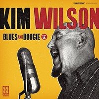 Kim Wilson, Blues and Boogie, Vol. 1