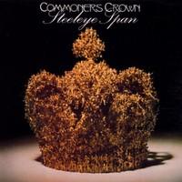 Steeleye Span, Commoners Crown