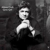 Johnny Cash, Gone Girl