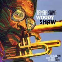 Woody Shaw, Bemsha Swing
