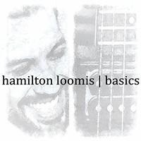 Hamilton Loomis, Basics