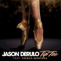Jason Derulo, Tip Toe (feat. French Montana)