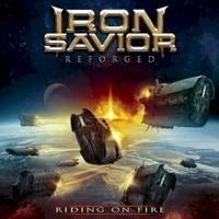 Iron Savior, Reforged: Riding on Fire