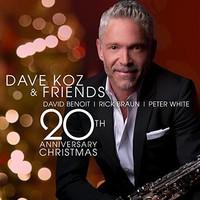 Dave Koz, Dave Koz & Friends 20th Anniversary Christmas