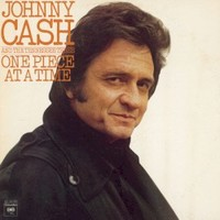 Johnny Cash, One Piece At A Time