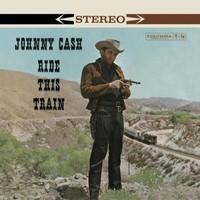 Johnny Cash, Ride This Train