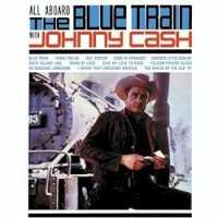 Johnny Cash, All Aboard the Blue Train