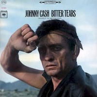 Johnny Cash, Bitter Tears: Ballads Of The American Indian