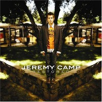 Jeremy Camp, Restored