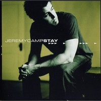 Jeremy Camp, Stay
