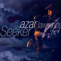 Azar Lawrence, The Seeker