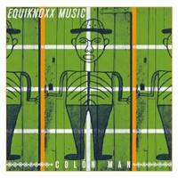Equiknoxx, Colon Man