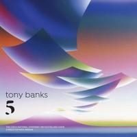 Tony Banks, Five