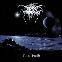 Darkthrone, Total Death