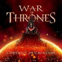 War of Thrones, Conflict In Creation