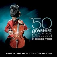 London Philharmonic Orchestra, The 50 Greatest Pieces Of Classical Music