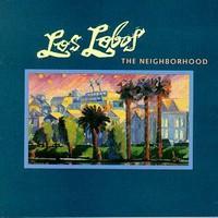 Los Lobos, The Neighborhood