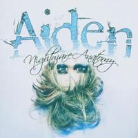 Aiden, Nightmare Anatomy