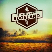 Kim Richey, Edgeland