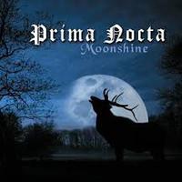 Prima Nocta, Moonshine