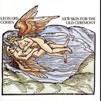 Leonard Cohen, New Skin for the Old Ceremony