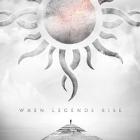 Godsmack, When Legends Rise