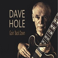 Dave Hole, Goin' Back Down