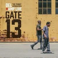 Del the Funky Homosapien & Amp Live, Gate 13