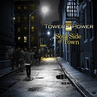 Tower of Power, Soul Side Of Town