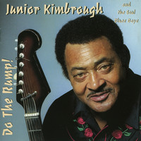 Junior Kimbrough, Do the Rump